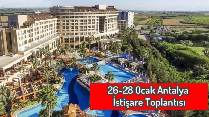 Antalya istişare toplantısı
